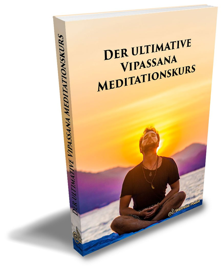 Gratis E-Book: Der ultimative Vipassana Meditationskurs